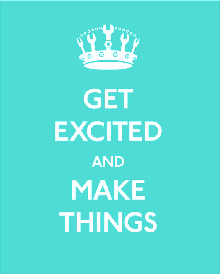 text saying get excited and make things